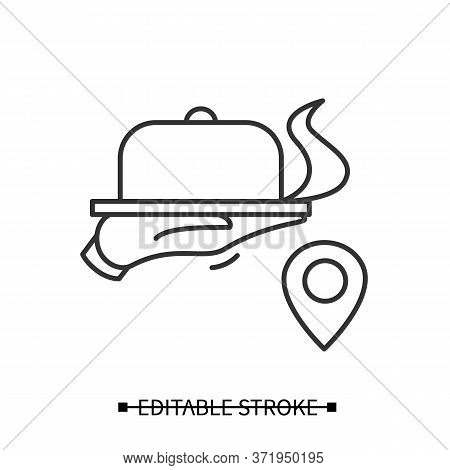 Restaurant Delivery Icon. Steaming Hot Food Handed On A Tray Under Dish Cover With Location Linear P
