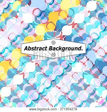 Multicolor Mosaic Background Of Rounded And Wavy Fragments, Rhombuses And Borders. Excellent As A Ba