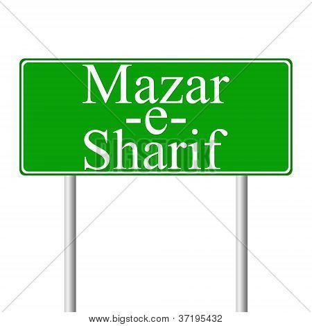 Mazar-e-Sharif green road sign