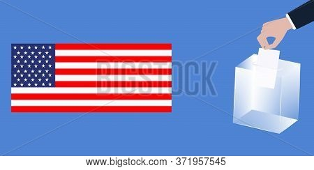 Ballot Box, Male Hand Lowers The Ballot, National Flag - Vector. Presidential Election In The United