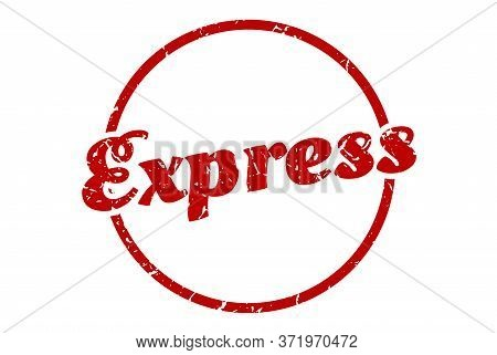Express Sign. Express Round Vintage Grunge Stamp. Express