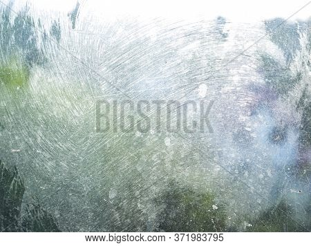 Texture Of Dirty With Stains Of Window Glass. Background Image. Place For Text. Poster. Abstraction.