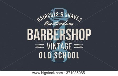Barbershop, Barber. Logo With Barber Pole Silhouette. Logo Barber Shop For Hipster Haircut's Salon.