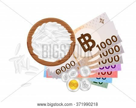 Banknote Money Thai Baht And Rice Seed In Circle Wood Plate, Thai Currency Thb And Jasmine Rice Seed