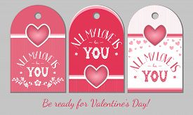 St Valentines Day Present Tags. Holiday Gift Cards With Hearts And Love Hand Drawn Lettering For Rom