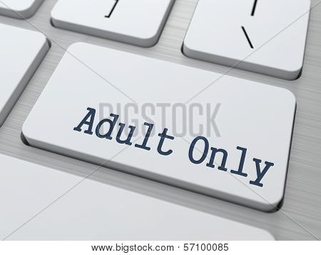 Adult Only Button on White Computer Keyboard.