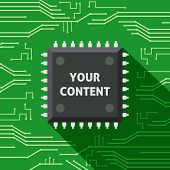 Your content microchip computer electronics cpu flat background vector illustration poster