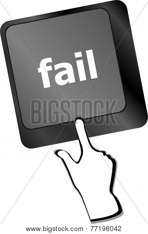 Fail Concept With Word On Key
