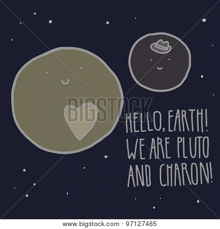 Hello, Earth! Pluto and Charon. Cute vector illustration.