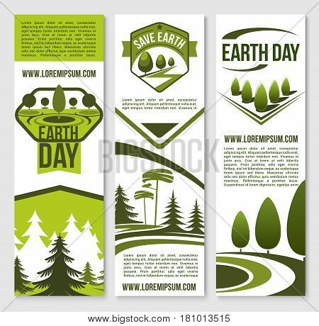 Earth day vector banner set. Design template for green nature or eco environment and ecology protection concept. Symbols of park trees, gardens or plants forest for global nature conservation
