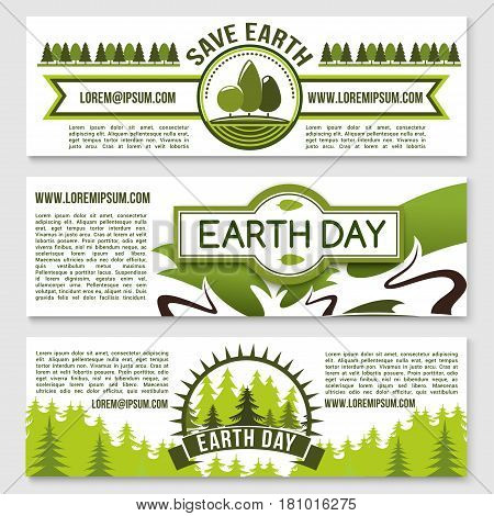 Earth Day vector banners. Save Earth design of green nature woodland parks and garden trees or eco forest plants for global environment protection and ecology conservation with planting and gardening