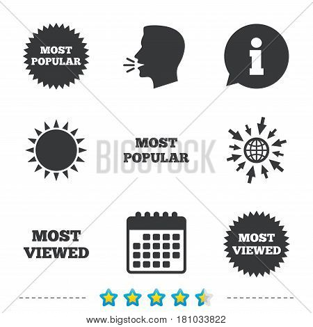 Most popular star icon. Most viewed symbols. Clients or customers choice signs. Information, go to web and calendar icons. Sun and loud speak symbol. Vector