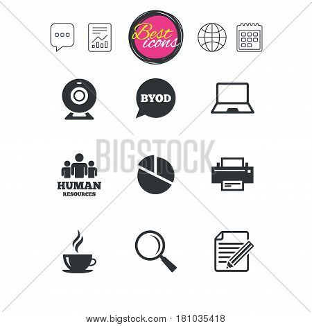 Chat speech bubble, report and calendar signs. Office, documents and business icons. Pie chart, byod and printer signs. Report, magnifier and web camera symbols. Classic simple flat web icons. Vector