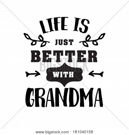 life just better with grandma handwritten in black brush ink lettering text, typographic design badges in calligraphy style, vector illustration on white background