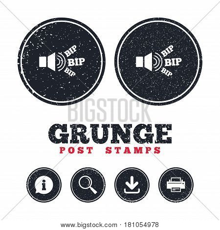 Grunge post stamps. Speaker volume icon. Sound with BIP symbol. Loud signal. Information, download and printer signs. Aged texture web buttons. Vector