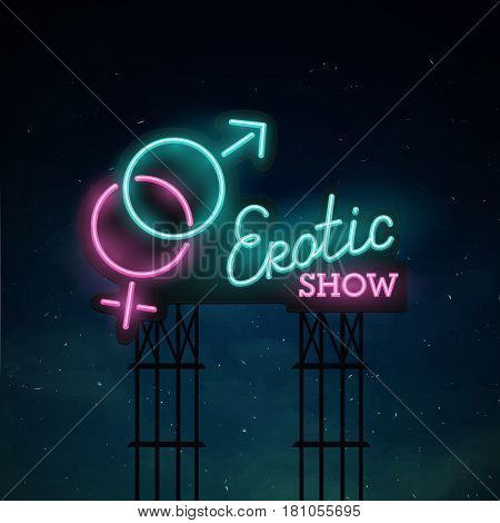 Erotic show road sing. City sign neon. Logo, emblem. Erotic show neon sign, bright signboard, light banner.