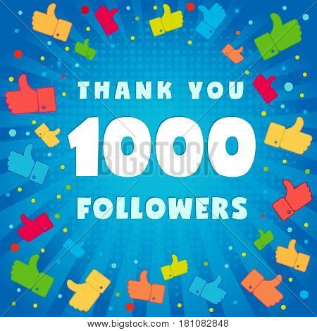 1k thank you followers. 1000 followers vector illustration with thank you on pattern of colored likes