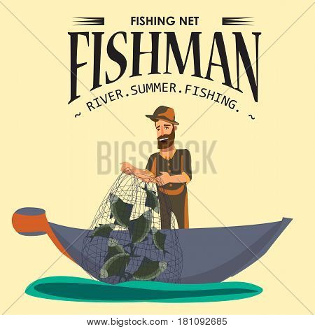 Cartoon fisherman standing in hat and pulls net on boat out of water, happy fishman holds fish illustration isolated icon. Vacation flat fisher catch concept, man active hobby character design.