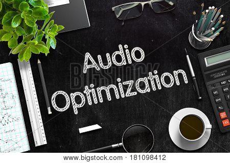 Audio Optimization Concept on Black Chalkboard. 3d Rendering. Toned Image.
