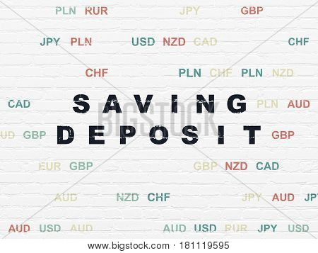 Money concept: Painted black text Saving Deposit on White Brick wall background with Currency