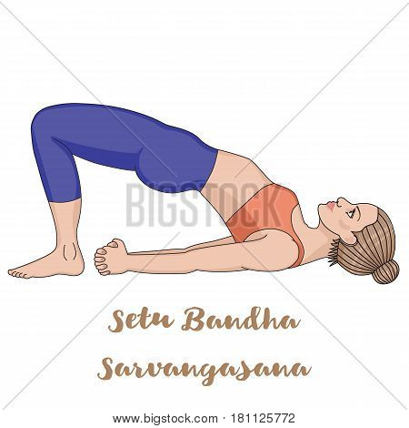 Women silhouette. Bridge Yoga Pose. Setu Bandha Sarvangasana Vector illustration