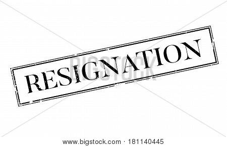 Resignation rubber stamp. Grunge design with dust scratches. Effects can be easily removed for a clean, crisp look. Color is easily changed.