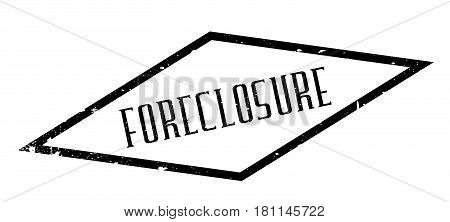 Foreclosure rubber stamp. Grunge design with dust scratches. Effects can be easily removed for a clean, crisp look. Color is easily changed.