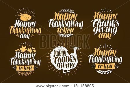 Happy Thanksgiving, label set. Holiday symbol or logo. Lettering vector