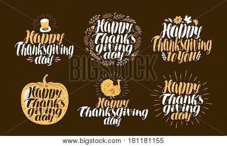 Happy Thanksgiving, label set. Holiday logo. Beautiful handwritten lettering