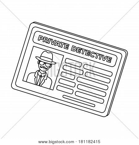 Documents of a private detective. Card that shows the personality of the detective.Detective single icon in outline style vector symbol stock web illustration.