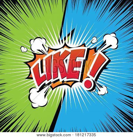 Like! Comic Speech Bubble, Cartoon. art and illustration vector file.