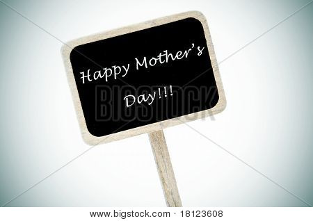 happy mothers day written in a blackboard label