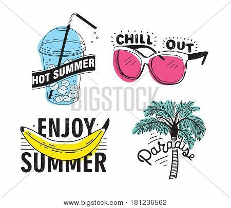 Vector set of hand drawn lettering with inscriptions Enjoy summer, paradise, hot summer, chill out. Typographic collection with illustrations palm, sunglasses, beverage with ice, banana