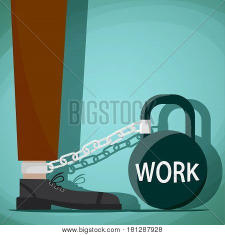 Man chained to kettlebell with the word work. Stock Vector cartoon illustration.