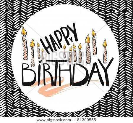 Happy Birthday Brush Script Style Hand lettering. Retro Vintage Custom Typographic Composition on zig zag background.Original Hand Crafted Design.Calligraphic Phrase.Original Drawn Vector Illustration