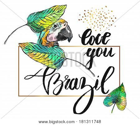 Vector illustration with phrase Love you Brasil. Hand drawn card template with handwritten letteringparrottropical palm leafgold glitter in golden frame isolated on white background.