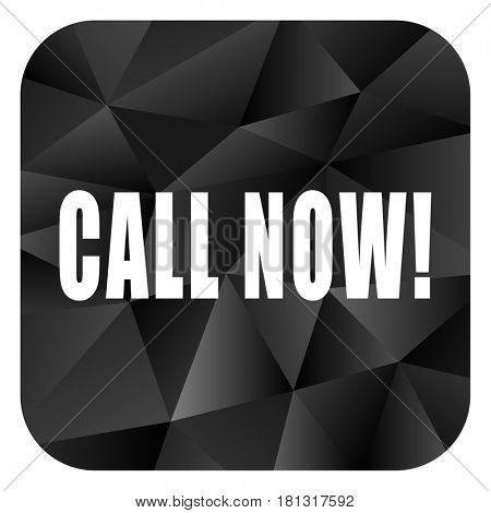 Call now black color web modern brillant design square internet icon on white background.