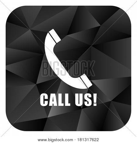 Call us black color web modern brillant design square internet icon on white background.