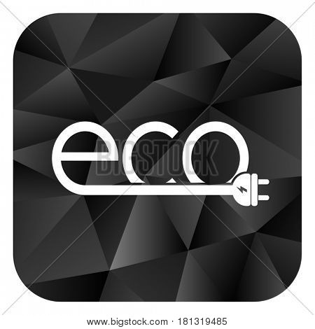 Eco electric plug black color web modern brillant design square internet icon on white background.