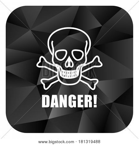 Danger skull black color web modern brillant design square internet icon on white background.