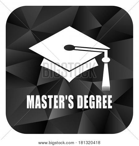 Masters degree black color web modern brillant design square internet icon on white background.