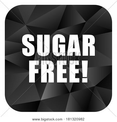 Sugar free black color web modern brillant design square internet icon on white background.