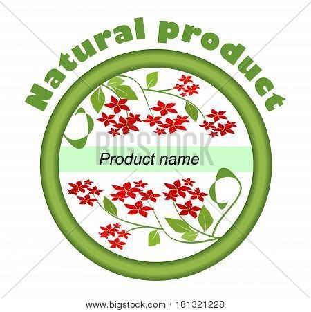 Label for natural product with red small flowers in green circle with a place for product name
