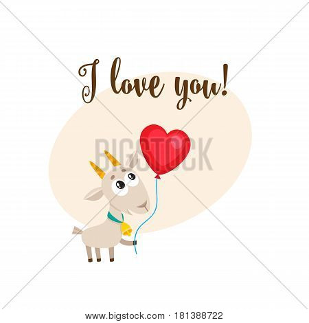 I love you greeting card, banner template with cute and funny goat holding red heart shaped balloon, cartoon vector illustration. Cute goat holding heart balloon, love postcard, greeting card, banner