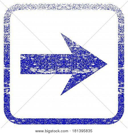 Arrow Right textured icon for overlay watermark stamps. Blue vectorized texture. Flat vector symbol with dirty design inside rounded square frame. Framed blue rubber seal stamp imitation.