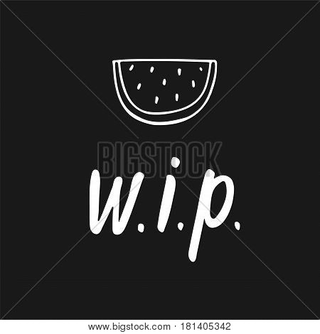Very important person with hand drawn watermelon - Hand Drawn brush text. Handmade lettering for your designs clothing, poster, card, t-shirt.