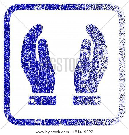 Care Hands textured icon for overlay watermark stamps. Blue vectorized texture. Flat vector symbol with scratched design inside rounded square frame. Framed blue rubber seal stamp imitation.