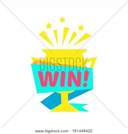Win Congratulations Sticker With Golden Cup Design Template For Video Game Winning Finale. Graphic Flat Vector Message With Text Saying Win Congrats And Victory Symbols