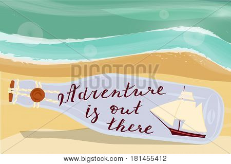Adventure is out there. Message and Sailboat in a bottle on a beach. Home decor isolated on white background. Vector illustration eps 10