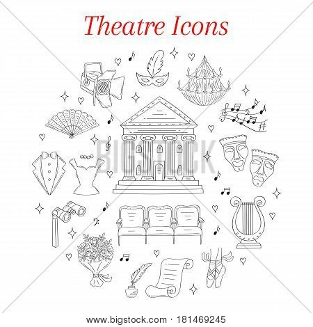 Vector set of theater icons with comedy and tragedy masks, theater building, theatrical binoculars, chandelier, lyre, ballet shoes, seats, spotlight, isolated on white background, hand drawn, doodle.